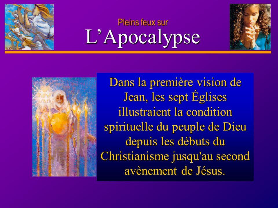 D anie l Pleins feux sur 6 L'Apocalypse Le symbolisme de l Apocalypse fait écho au rituel du sanctuaire de l ancien Israël.
