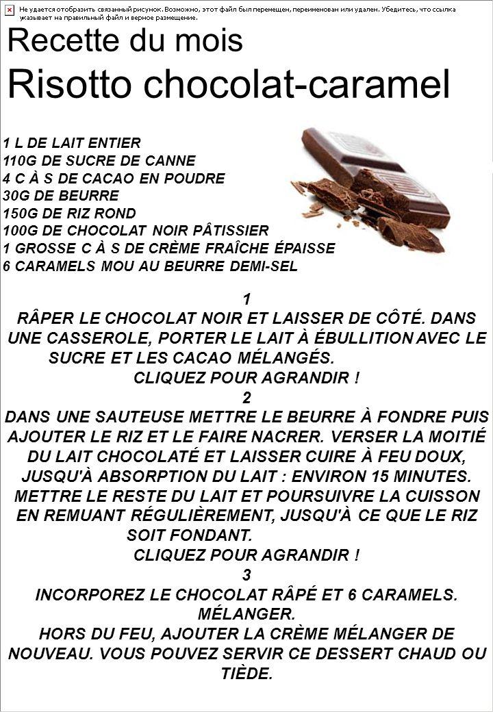 Recette du mois Risotto chocolat-caramel 1 RÂPER LE CHOCOLAT NOIR ET LAISSER DE CÔTÉ.