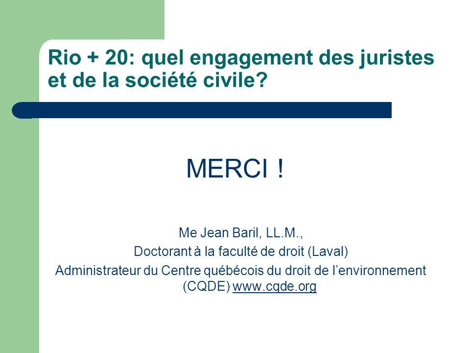 Rio + 20: quel engagement des juristes et de la société civile.