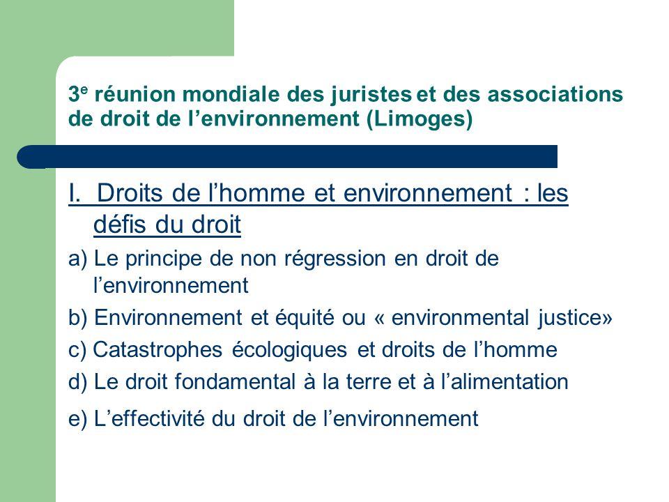 3 e réunion mondiale des juristes et des associations de droit de l'environnement (Limoges) I.