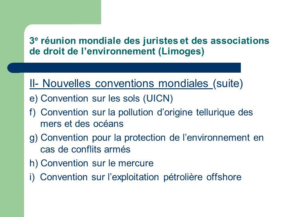 3 e réunion mondiale des juristes et des associations de droit de l'environnement (Limoges) III.