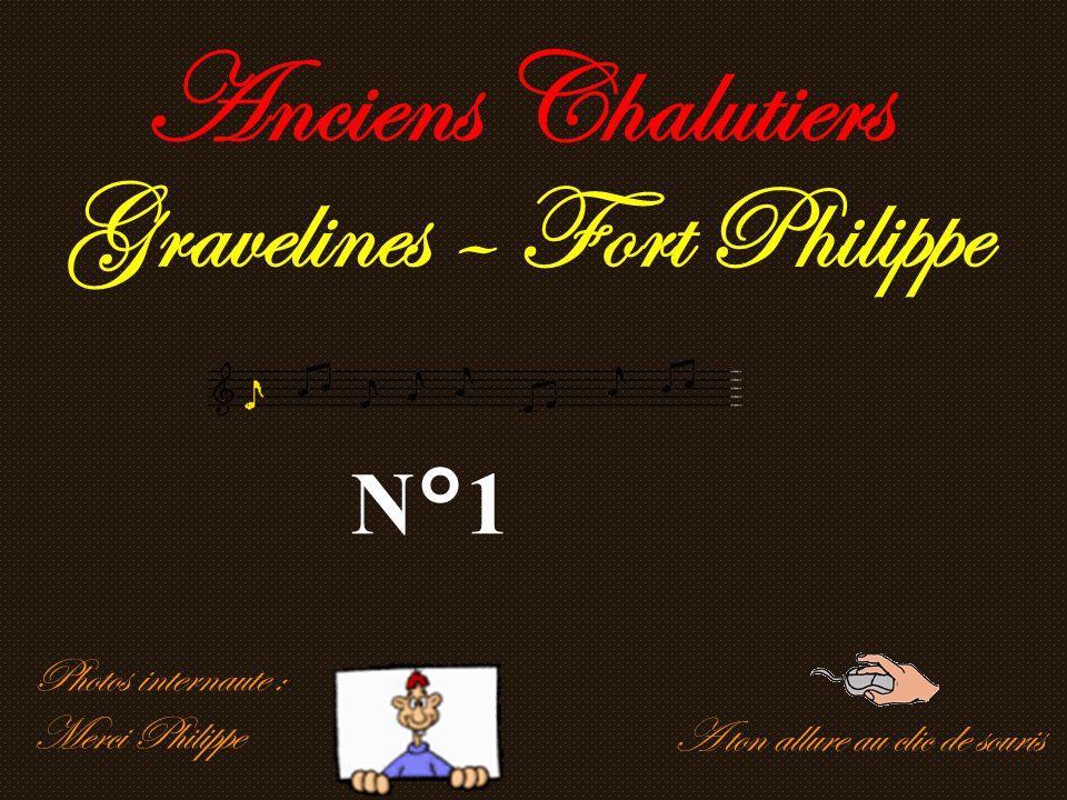 A ton allure au clic de souris Anciens Chalutiers Gravelines – Fort Philippe N°1 Photos internaute : Merci Philippe