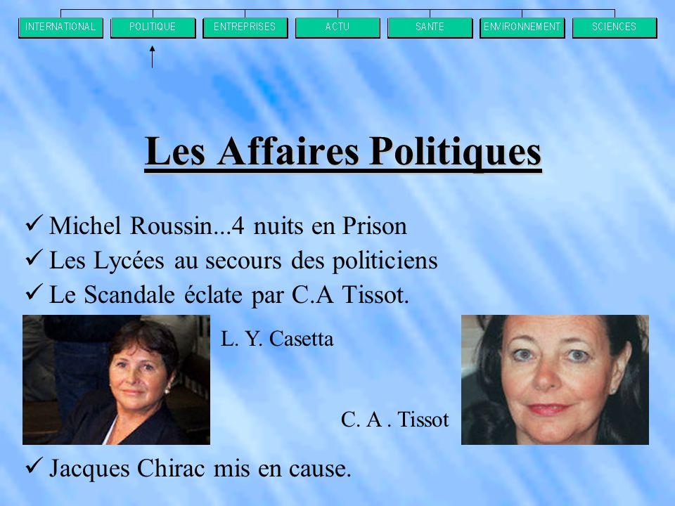 Les Affaires Politiques  Michel Roussin...4 nuits en Prison  Les Lycées au secours des politiciens  Le Scandale éclate par C.A Tissot.