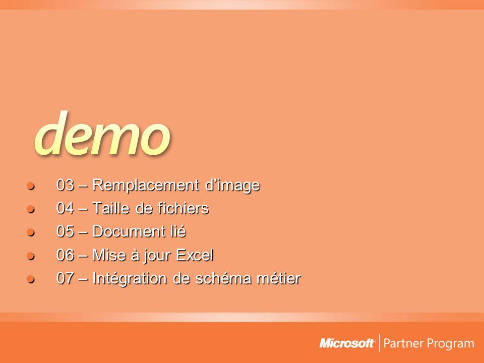  03 – Remplacement d'image  04 – Taille de fichiers  05 – Document lié  06 – Mise à jour Excel  07 – Intégration de schéma métier