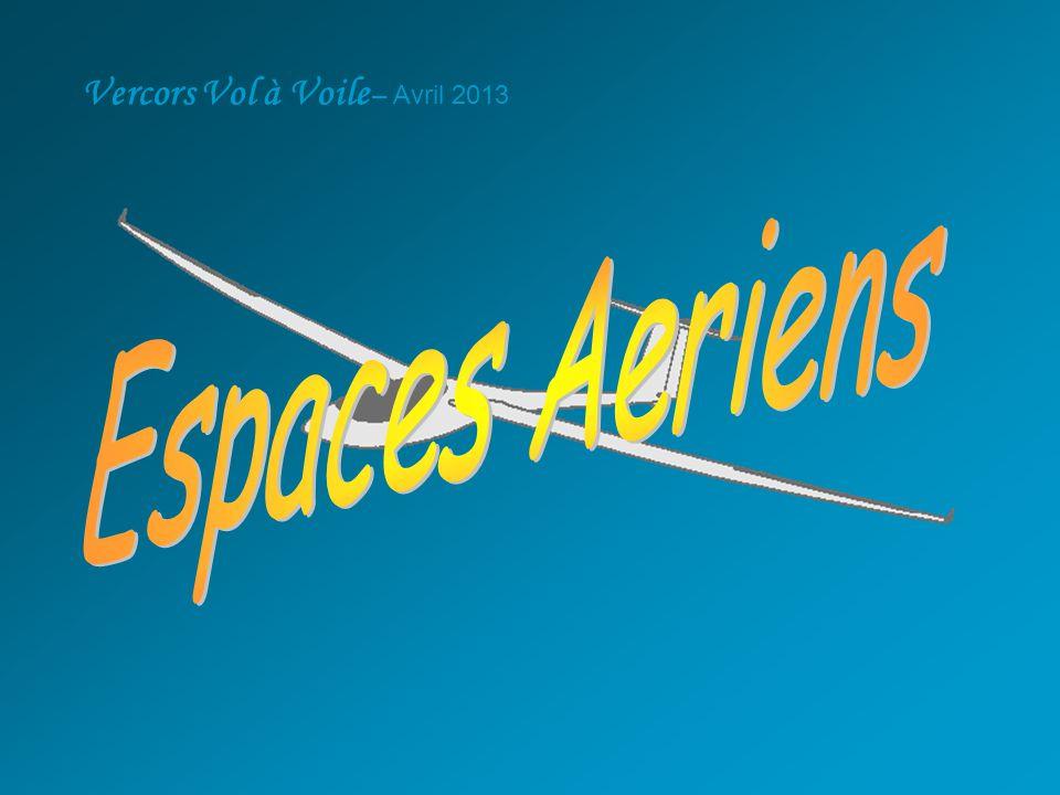 Dans notre Zone de Vol Les Espaces qui nous concernent directement: •LTA Alpes / TMA Lyon •Gap Valensole •Parachutages GAP •R 222 et R 221 (Rochilles) •R71 (Salon de Provence) •R130 (Vols d'onde) •CTR Valence •CTR Chambéry Et les Parcs Nationaux + Réserves Naturelles