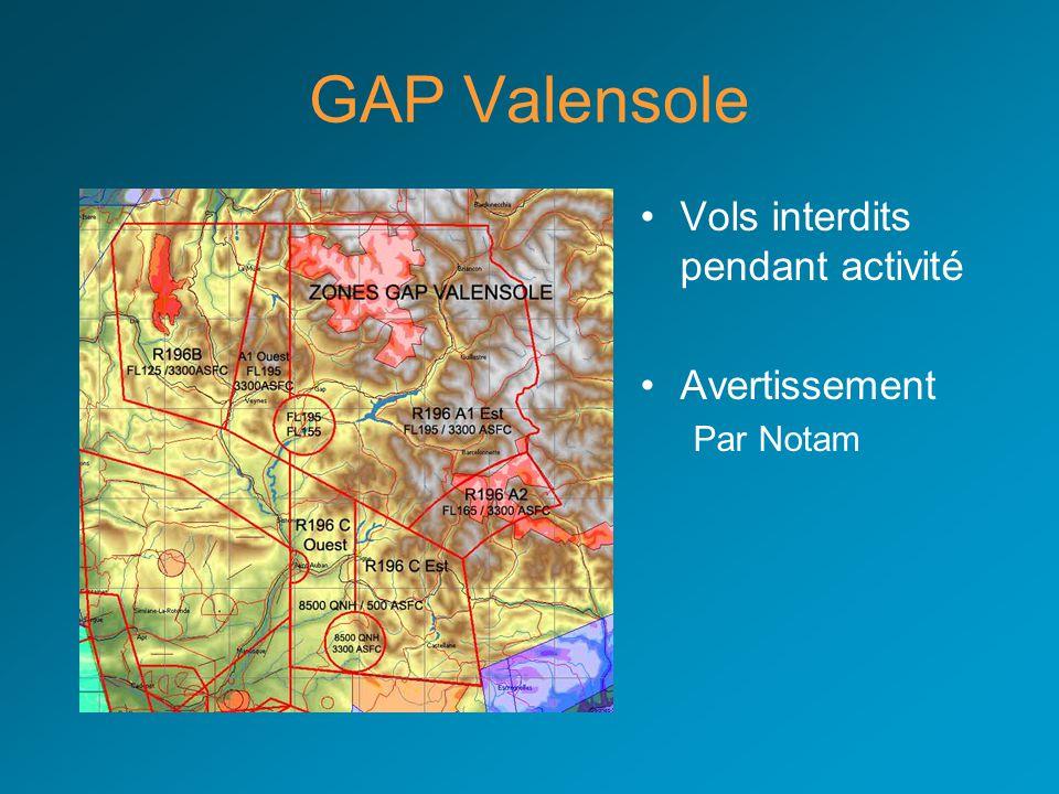 GAP Parachutage •Zone Interdite •Contacter GAP sur 119.10