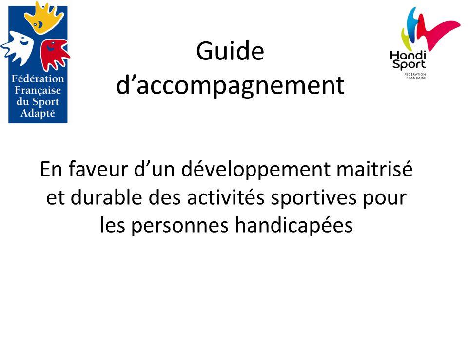 Guide d'accompagnement En faveur d'un développement maitrisé et durable des activités sportives pour les personnes handicapées