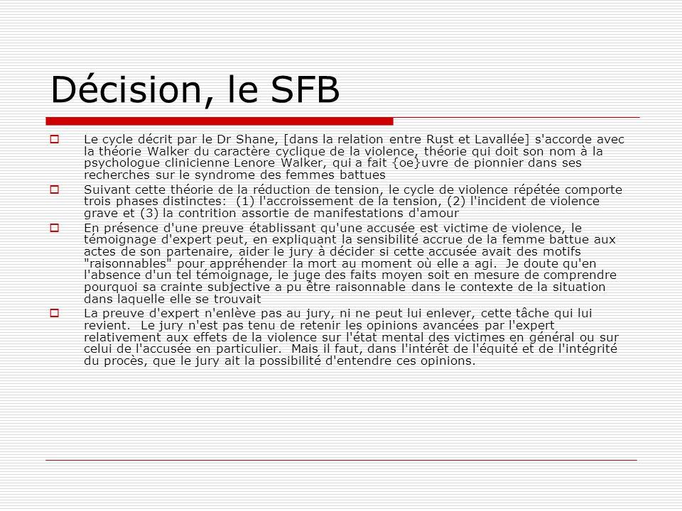 Décision, le SFB  Le cycle décrit par le Dr Shane, [dans la relation entre Rust et Lavallée] s'accorde avec la théorie Walker du caractère cyclique d