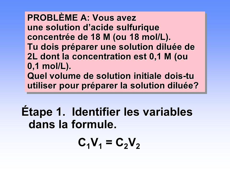 PROBLÈME A: Vous avez une solution d'acide sulfurique concentrée de 18 M (ou 18 mol/L). Tu dois préparer une solution diluée de 2L dont la concentrati