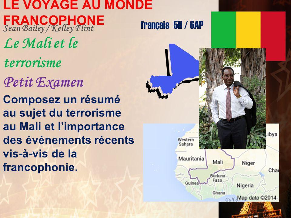 français 5H/AP ® le 11 mars 2014 ActivitésClasseur CHANTONS!: La chanson du bénévole – Les Enfoirés I. VOYAGE au MONDE FRANCOPHONE : Le Mali Compositi