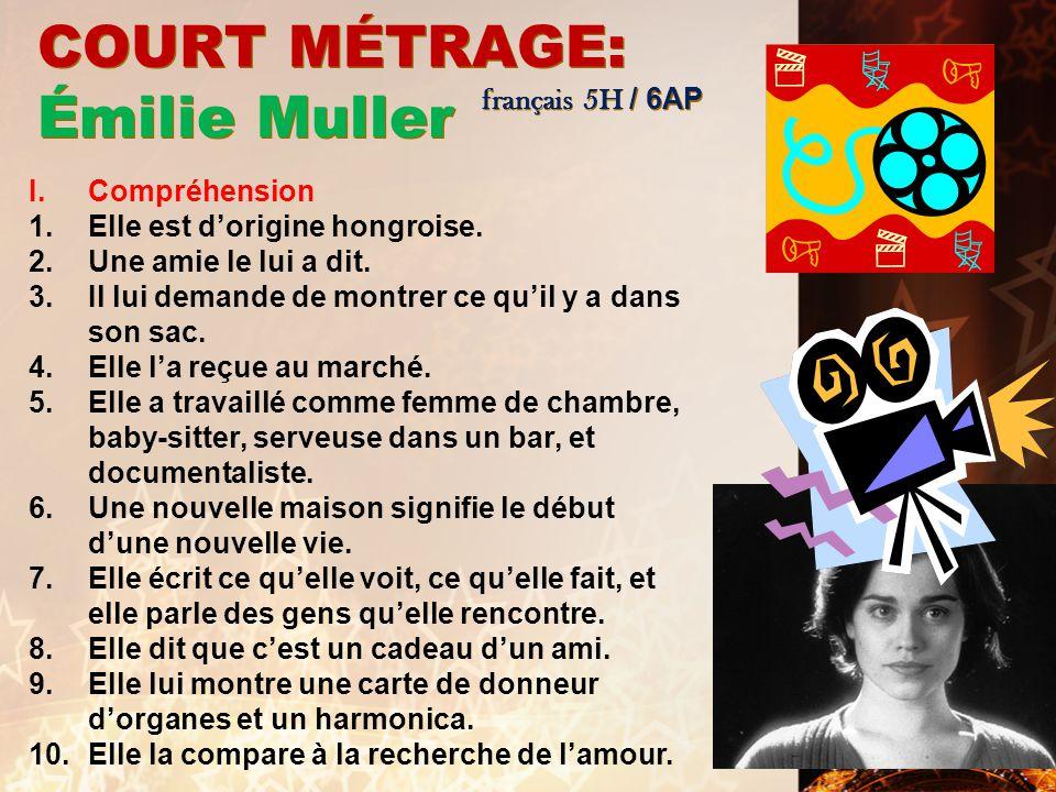COURT MÉTRAGE: Émilie Muller français 5H / 6AP