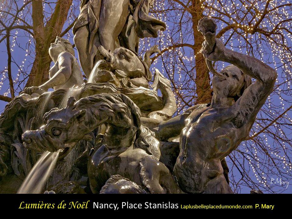 Lumières de Noël Nancy, Place Stanislas Laplusbelleplacedumonde.com P. Mary