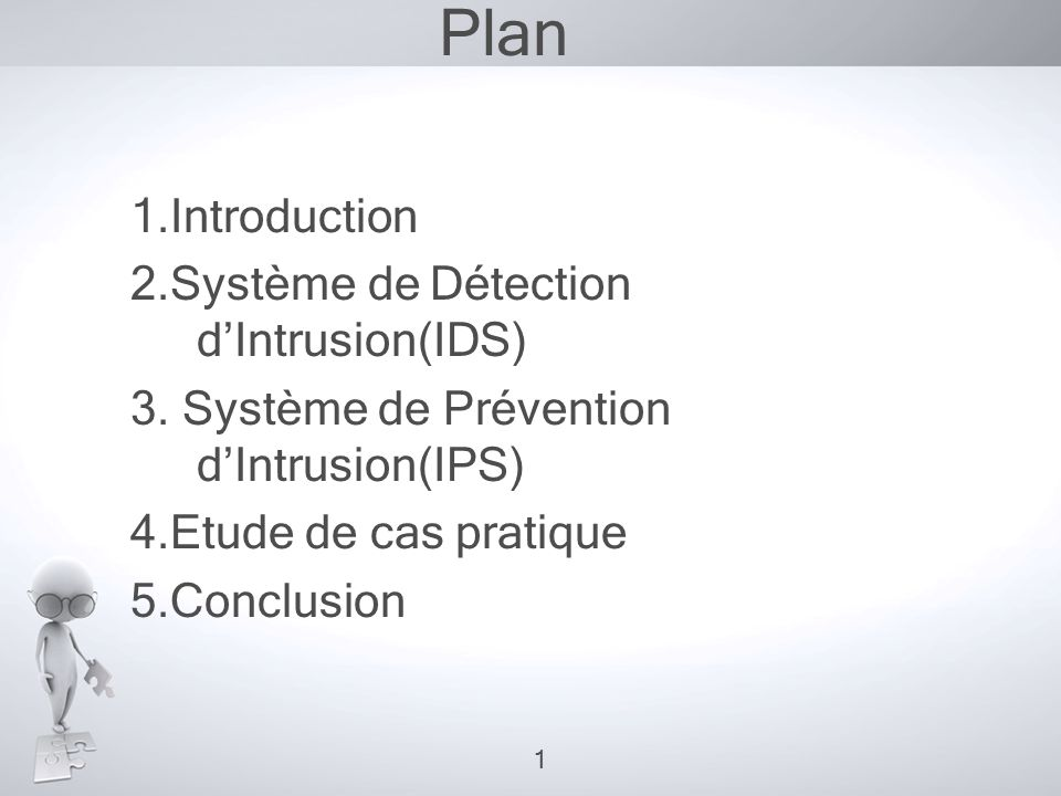 Plan 1.Introduction 2.Système de Détection d'Intrusion(IDS) 3.