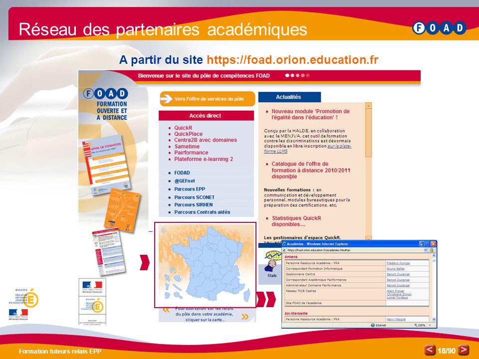 /90 Formation tuteurs relais EPP 18 A partir du site https://foad.orion.education.fr Réseau des partenaires académiques