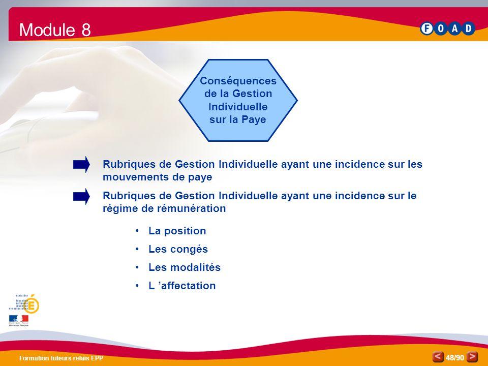 /90 Formation tuteurs relais EPP 48 Conséquences de la Gestion Individuelle sur la Paye Rubriques de Gestion Individuelle ayant une incidence sur les