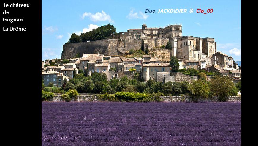 La Drôme le château de Grignan Duo JACKDIDIER & Clo_09