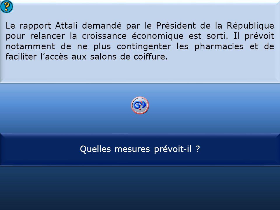 S1 Le rapport Attali demandé par le Président de la République pour relancer la croissance économique est sorti. Il prévoit notamment de ne plus conti