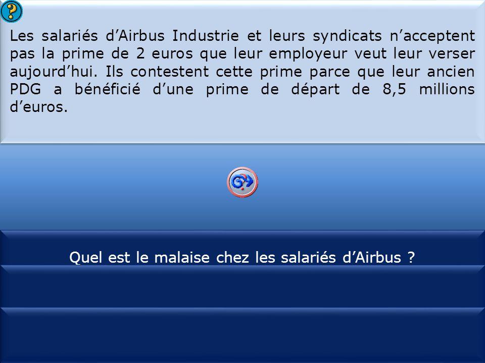 S1 Les salariés d'Airbus Industrie et leurs syndicats n'acceptent pas la prime de 2 euros que leur employeur veut leur verser aujourd'hui. Ils contest