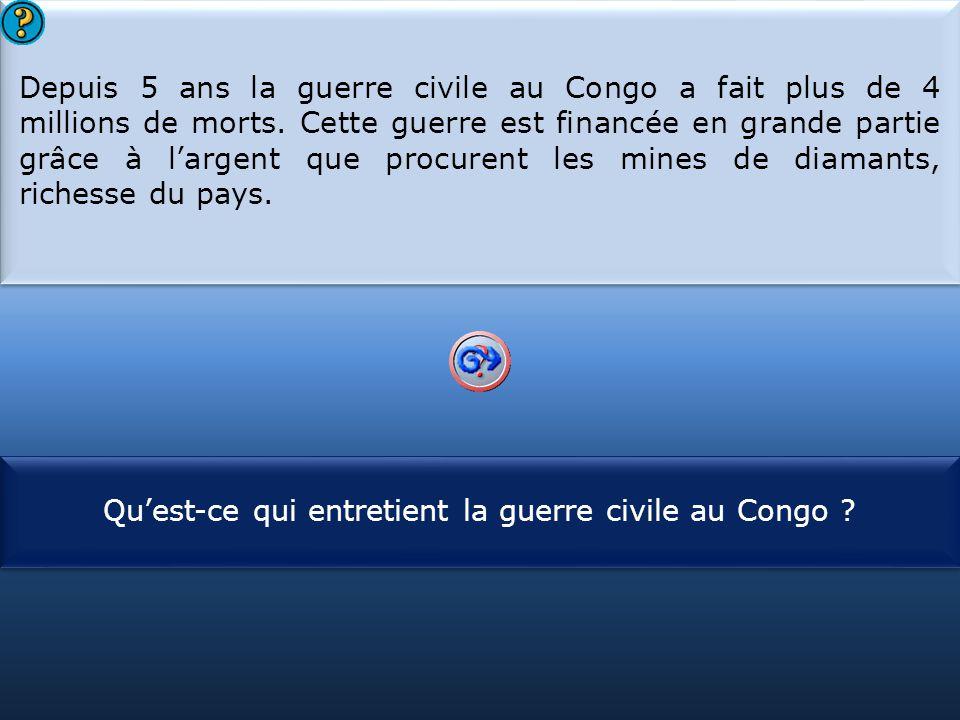 S1 Depuis 5 ans la guerre civile au Congo a fait plus de 4 millions de morts. Cette guerre est financée en grande partie grâce à l'argent que procuren