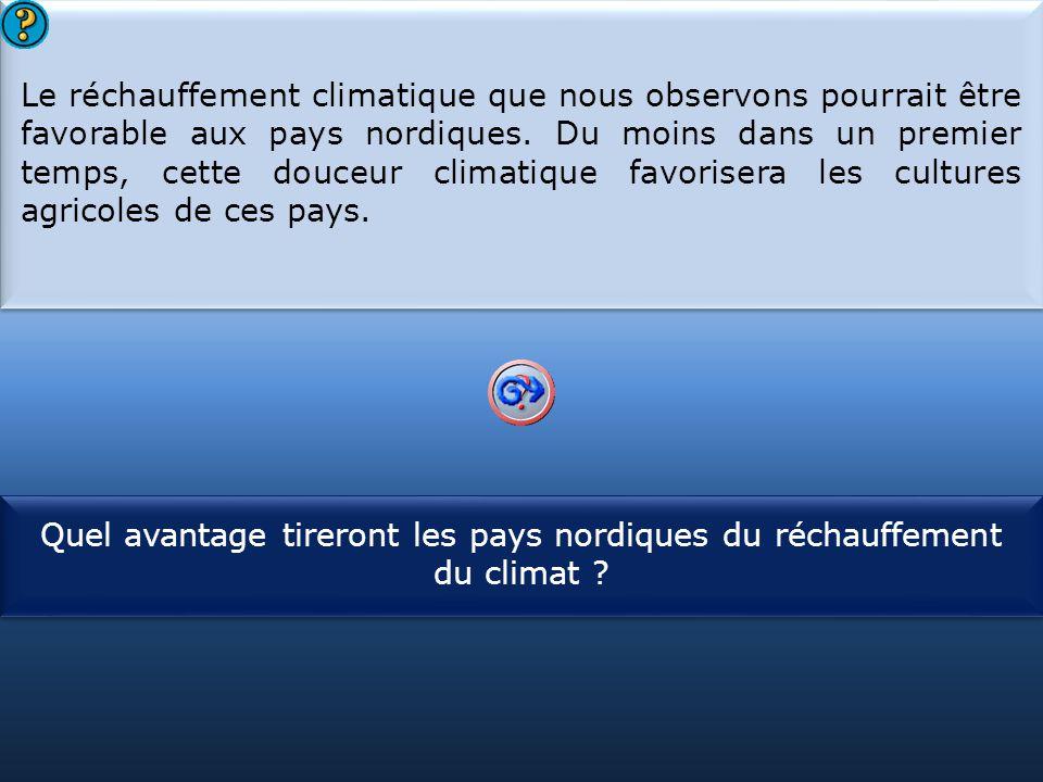 S1 Le réchauffement climatique que nous observons pourrait être favorable aux pays nordiques. Du moins dans un premier temps, cette douceur climatique