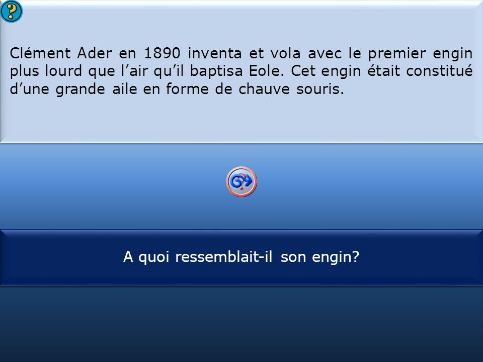S1 Clément Ader en 1890 inventa et vola avec le premier engin plus lourd que l'air qu'il baptisa Eole.
