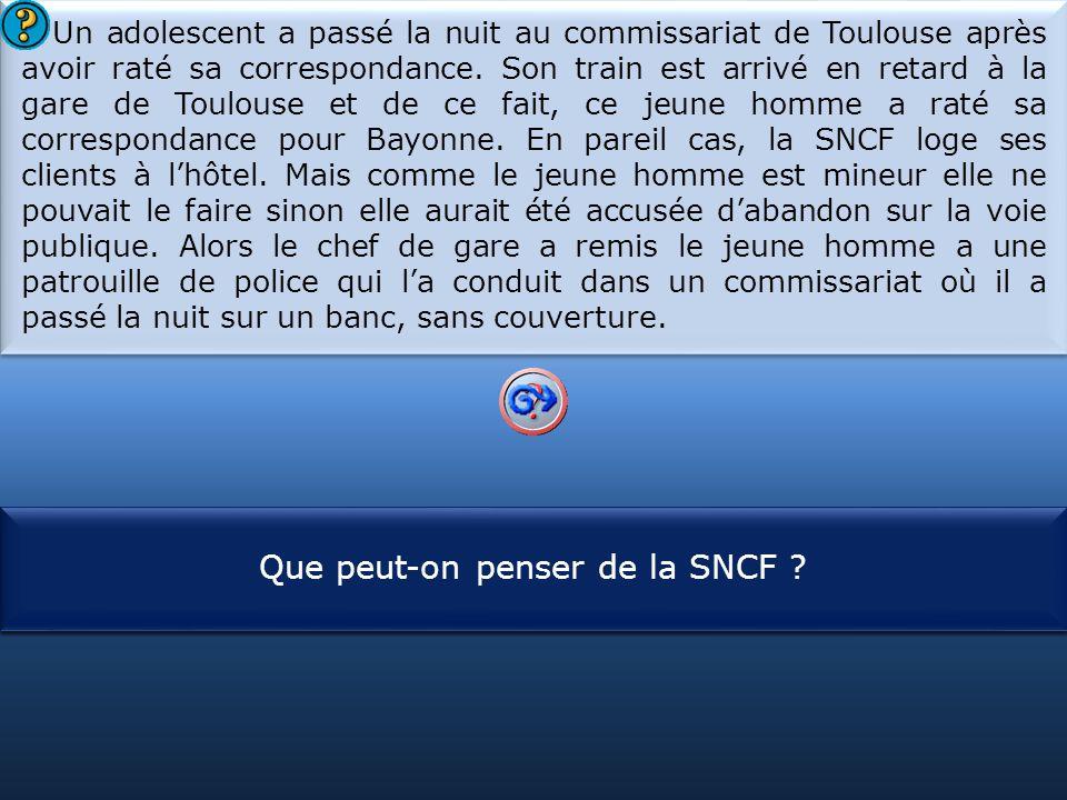 S1 Un adolescent a passé la nuit au commissariat de Toulouse après avoir raté sa correspondance. Son train est arrivé en retard à la gare de Toulouse
