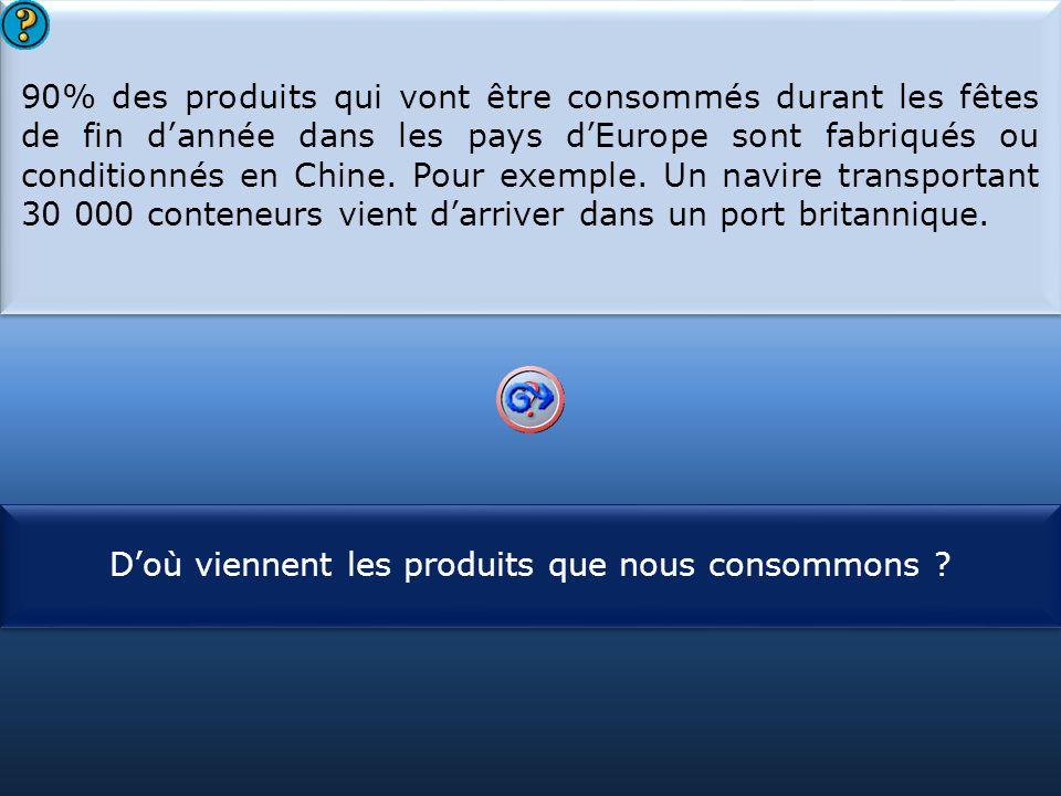 S1 90% des produits qui vont être consommés durant les fêtes de fin d'année dans les pays d'Europe sont fabriqués ou conditionnés en Chine. Pour exemp
