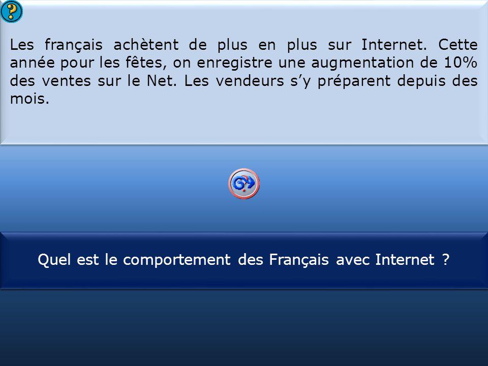 S1 Les français achètent de plus en plus sur Internet. Cette année pour les fêtes, on enregistre une augmentation de 10% des ventes sur le Net. Les ve