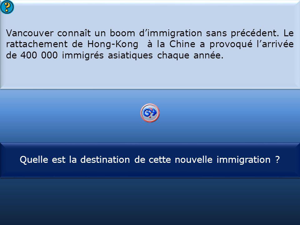 S1 Vancouver connaît un boom d'immigration sans précédent. Le rattachement de Hong-Kong à la Chine a provoqué l'arrivée de 400 000 immigrés asiatiques