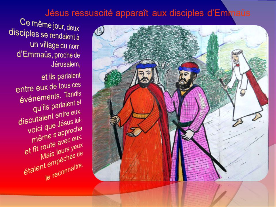 Jésus ressuscité apparaît aux disciples d'Emmaüs