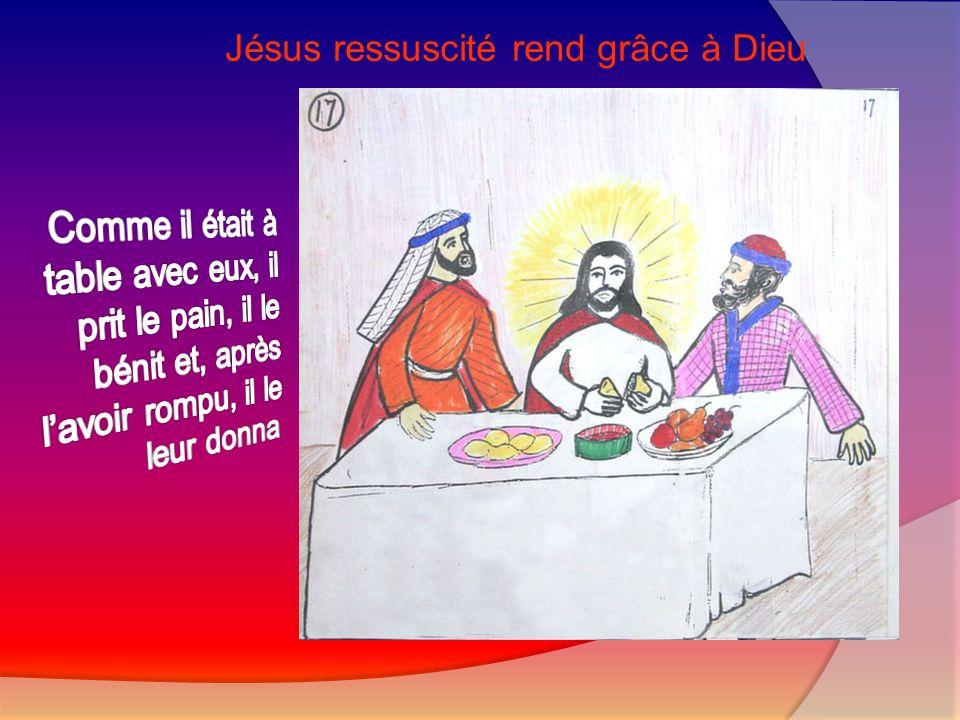 Jésus ressuscité rend grâce à Dieu