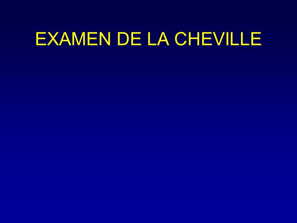 EXAMEN DE LA CHEVILLE