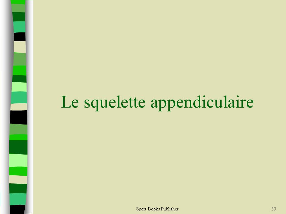 Sport Books Publisher35 Le squelette appendiculaire