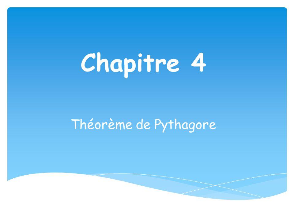 Chapitre 4 Théorème de Pythagore