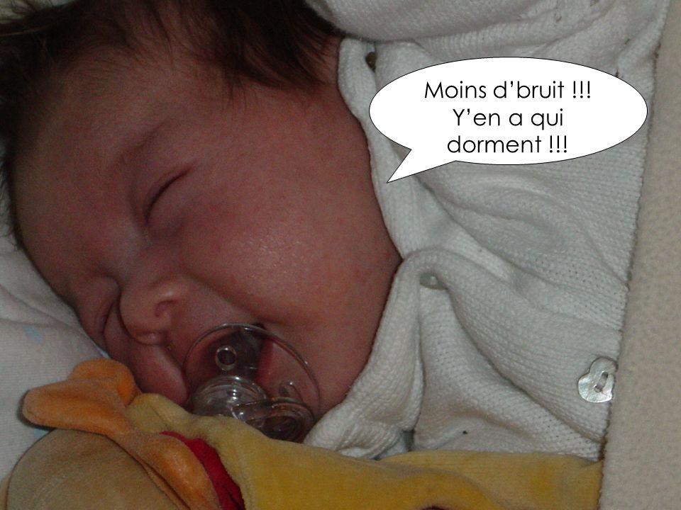 Moins d'bruit !!! Y'en a qui dorment !!!