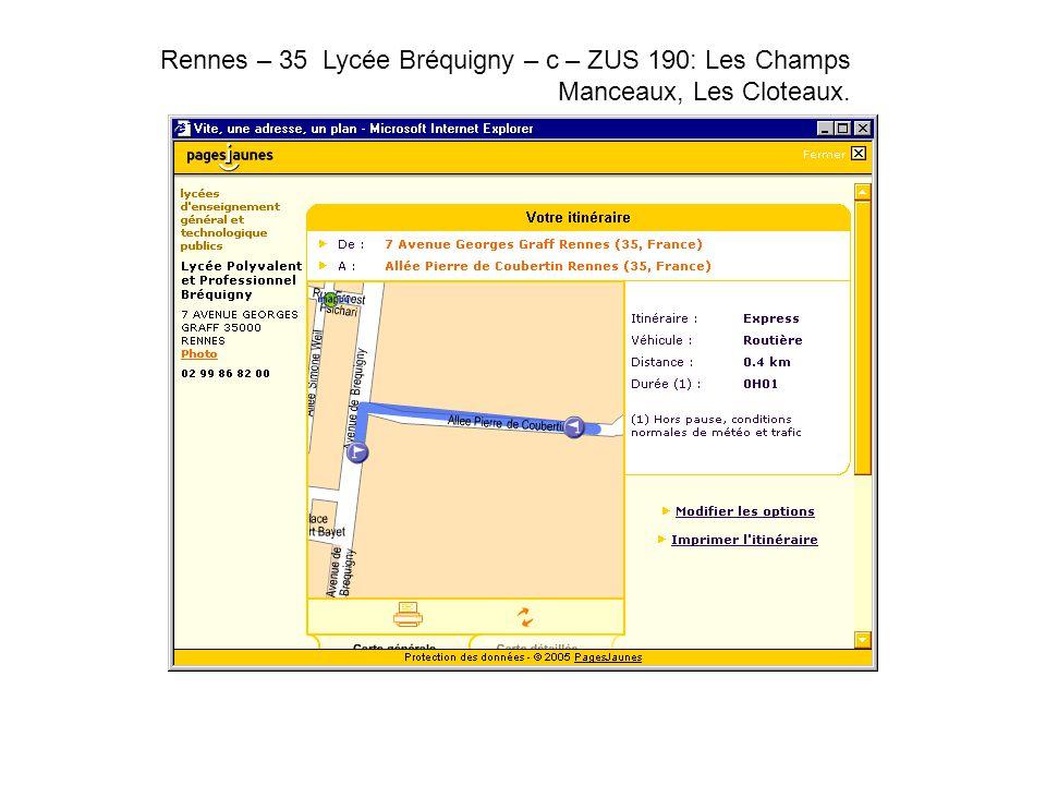Rennes – 35 Lycée Bréquigny – c – ZUS 190: Les Champs Manceaux, Les Cloteaux..