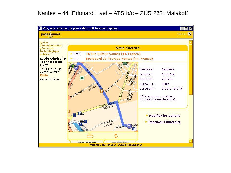 Nantes – 44 Edouard Livet – ATS b/c – ZUS 232 :Malakoff.