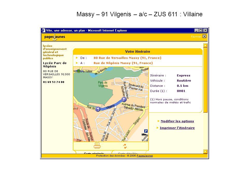 Massy – 91 Vilgenis – a/c – ZUS 611 : Villaine.