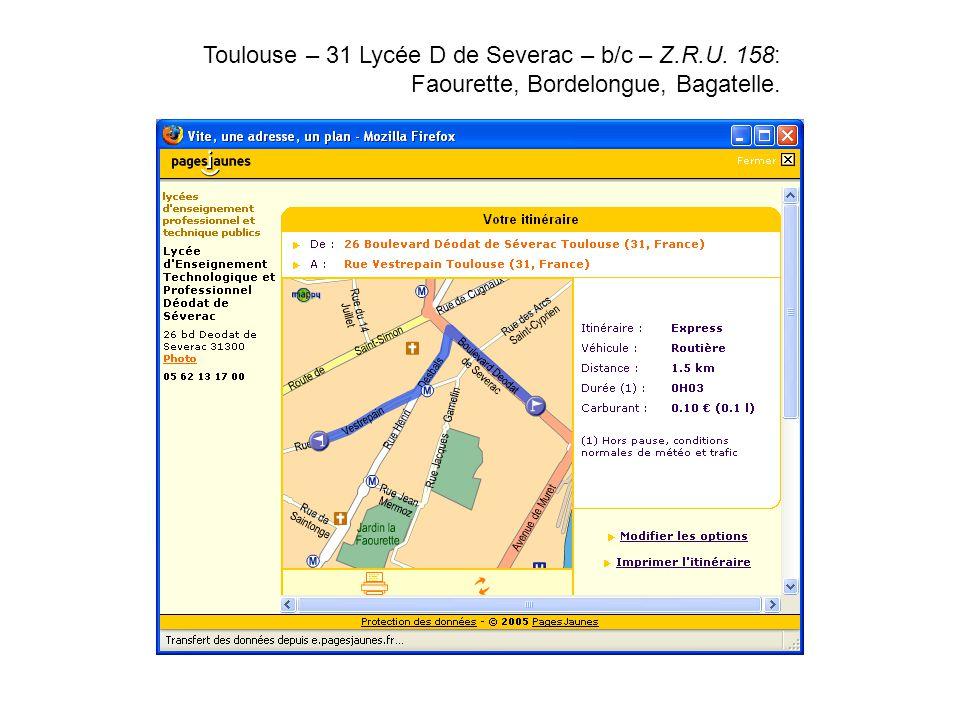 Toulouse – 31 Lycée D de Severac – b/c – Z.R.U. 158: Faourette, Bordelongue, Bagatelle..