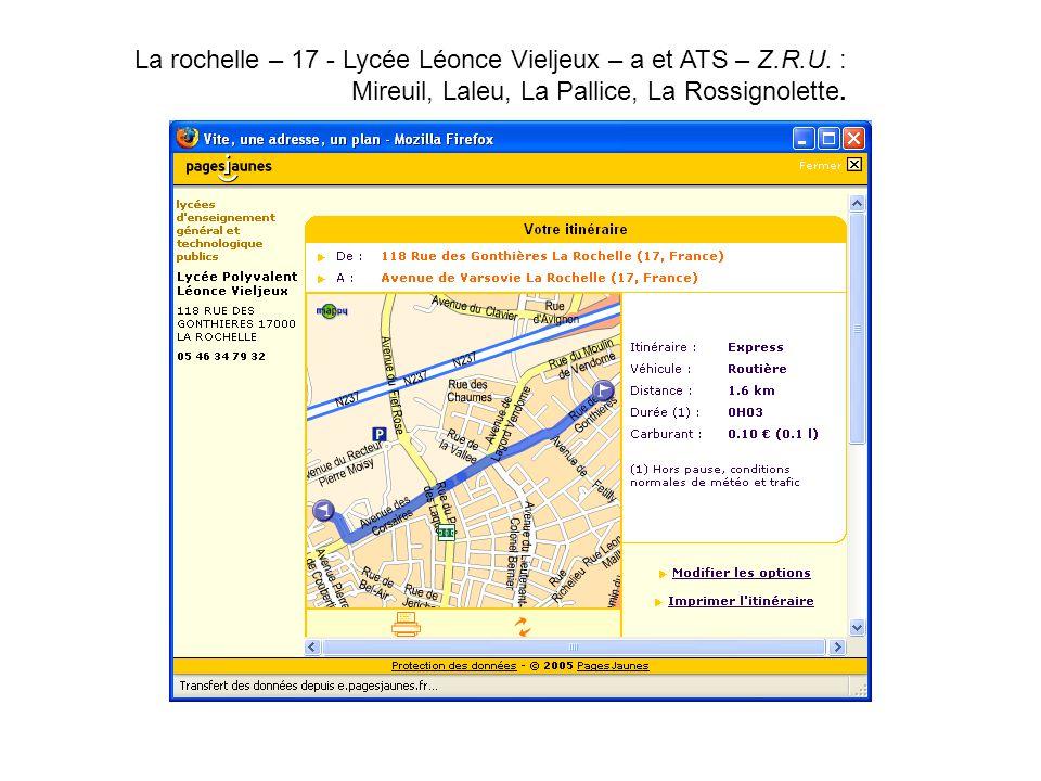 La rochelle – 17 - Lycée Léonce Vieljeux – a et ATS – Z.R.U. : Mireuil, Laleu, La Pallice, La Rossignolette.