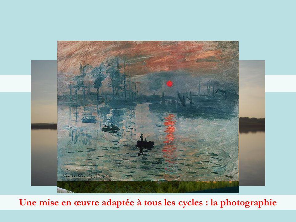 Une mise en œuvre adaptée à tous les cycles : la photographie