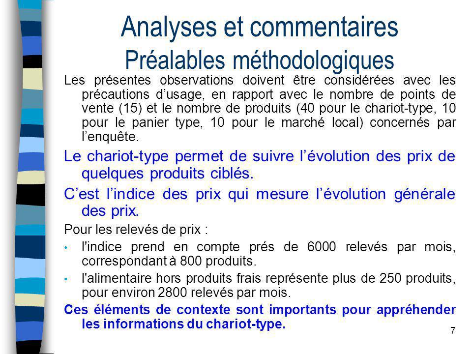 7 Analyses et commentaires Préalables méthodologiques Les présentes observations doivent être considérées avec les précautions d'usage, en rapport ave