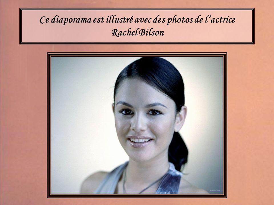 Ce diaporama est illustré avec des photos de l'actrice Rachel Bilson