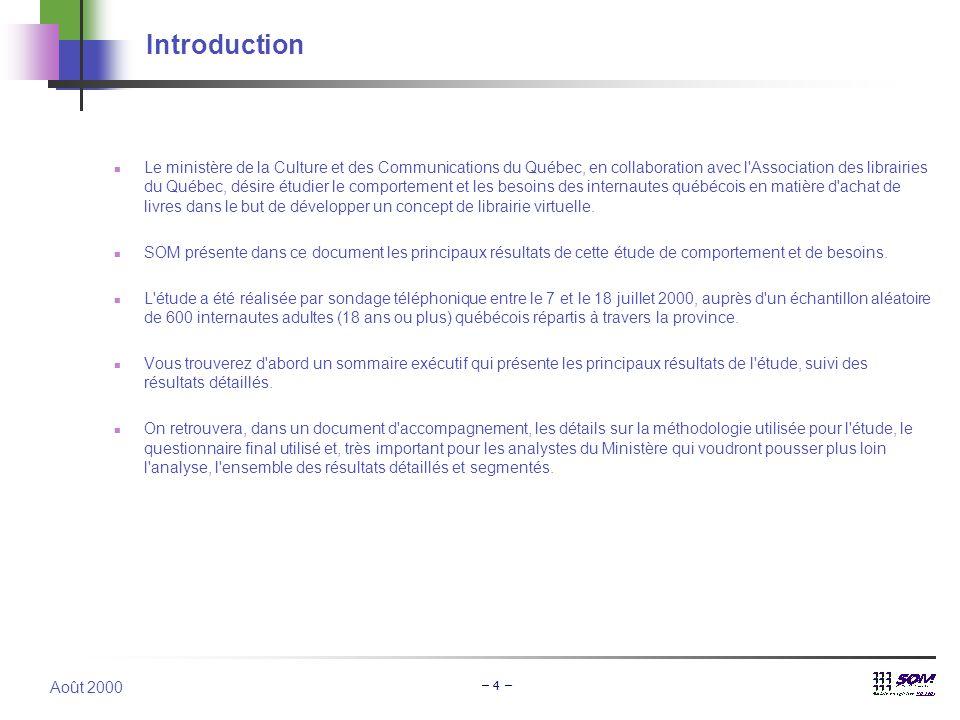 Août 2000 – 4 – Introduction  Le ministère de la Culture et des Communications du Québec, en collaboration avec l'Association des librairies du Québe