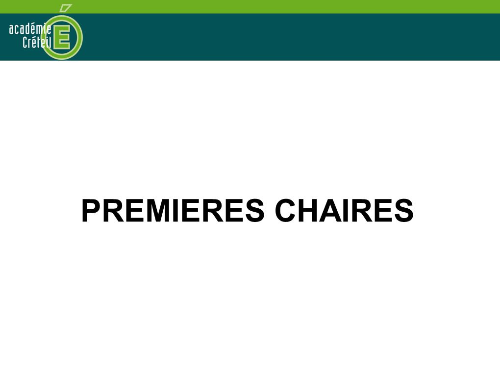 PREMIERES CHAIRES