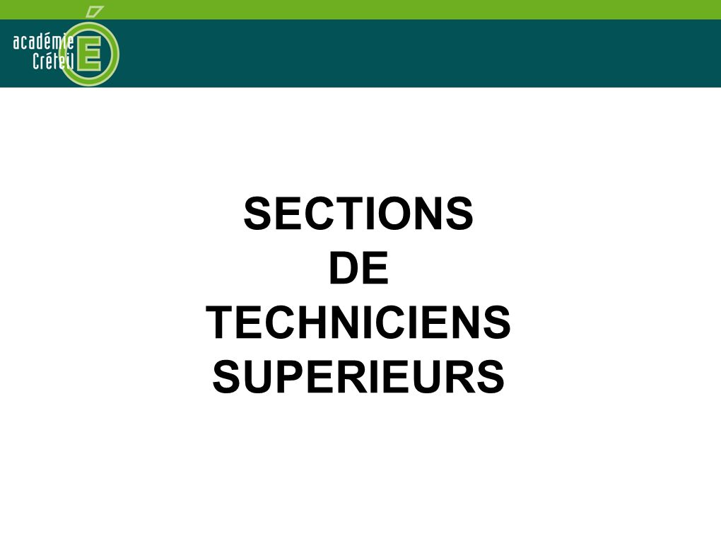 SECTIONS DE TECHNICIENS SUPERIEURS