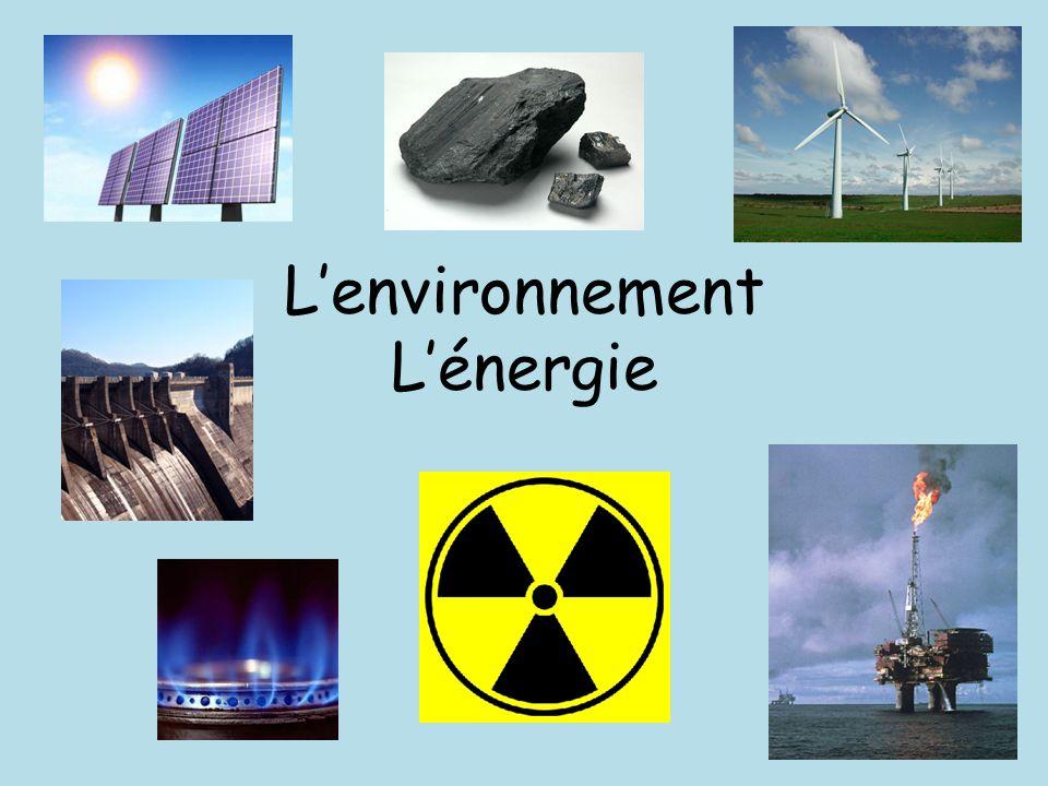 L'environnement L'énergie