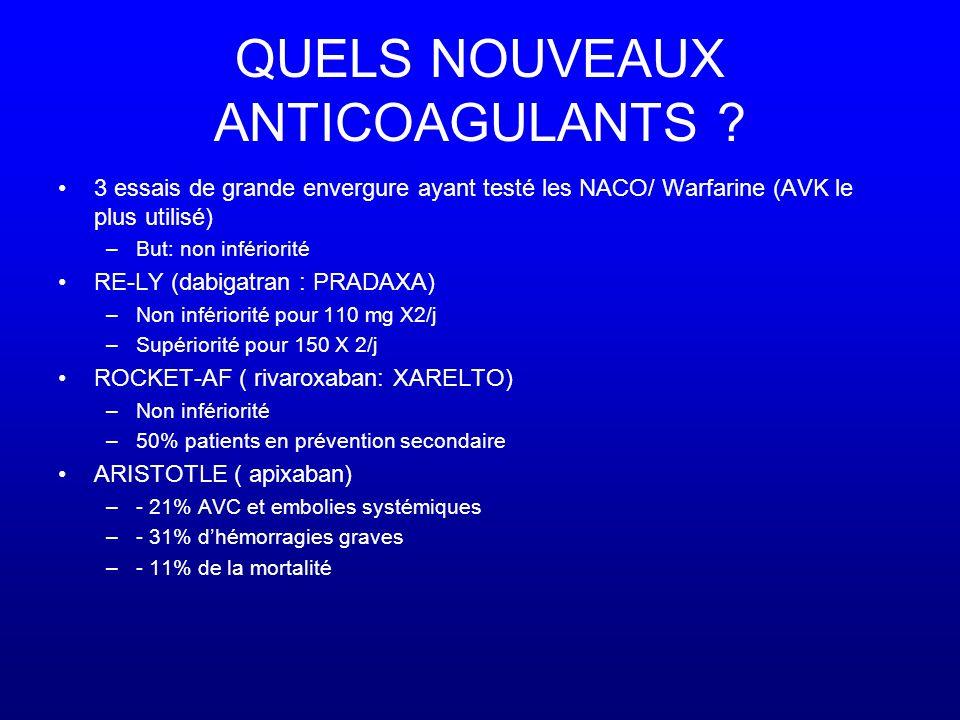 QUELS NOUVEAUX ANTICOAGULANTS .