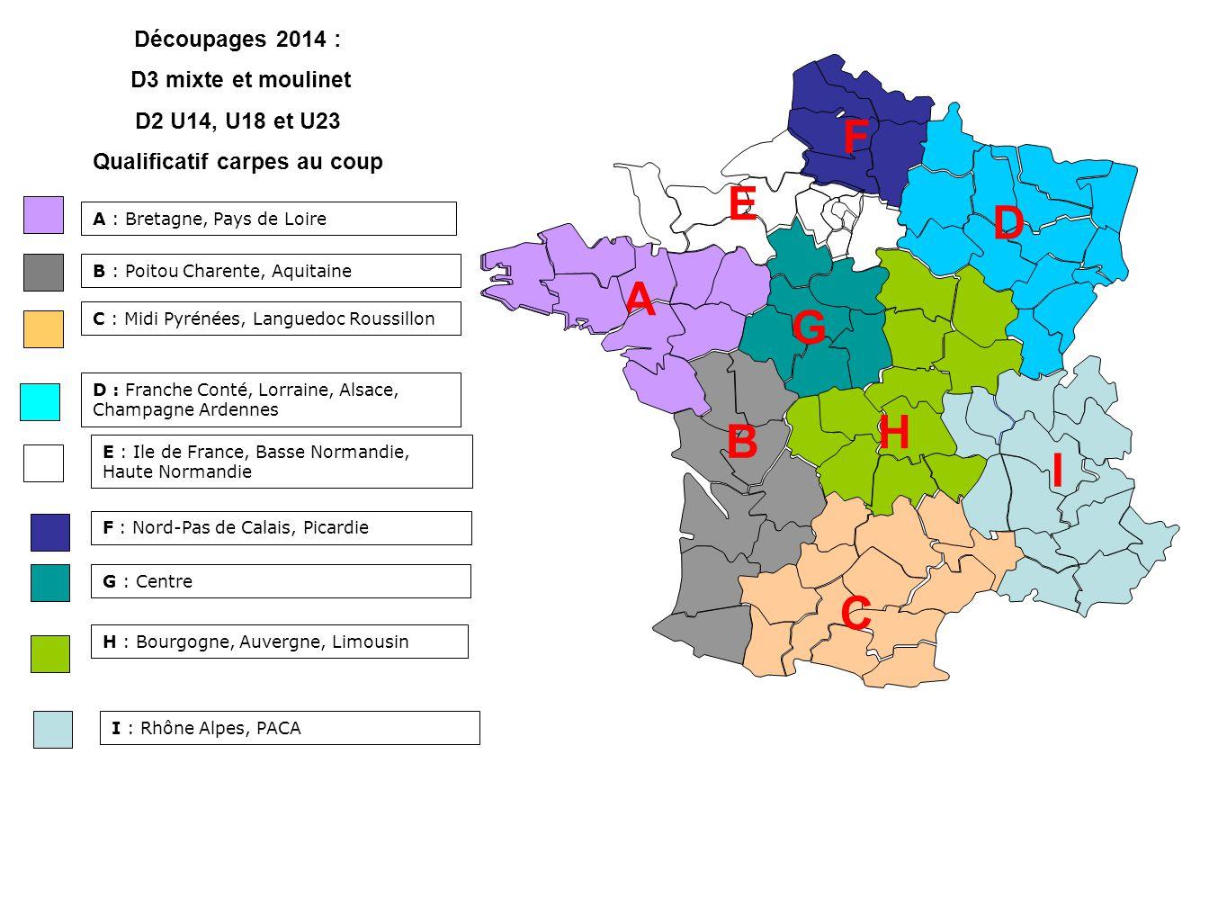 A : Bretagne, Pays de Loire E : Ile de France, Basse Normandie, Haute Normandie F : Nord-Pas de Calais, Picardie G : Centre D : Franche Conté, Lorrain