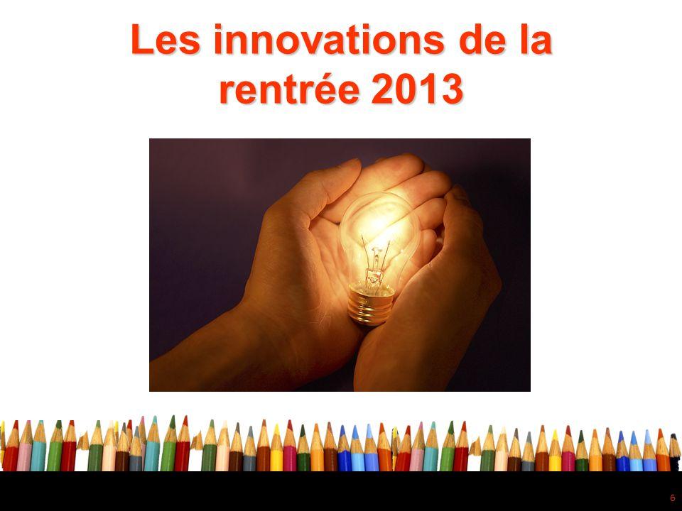 6 Les innovations de la rentrée 2013